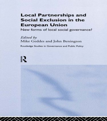 Local Partnership and Social Exclusion in the European Union: New Forms of Local Social Governance? book cover