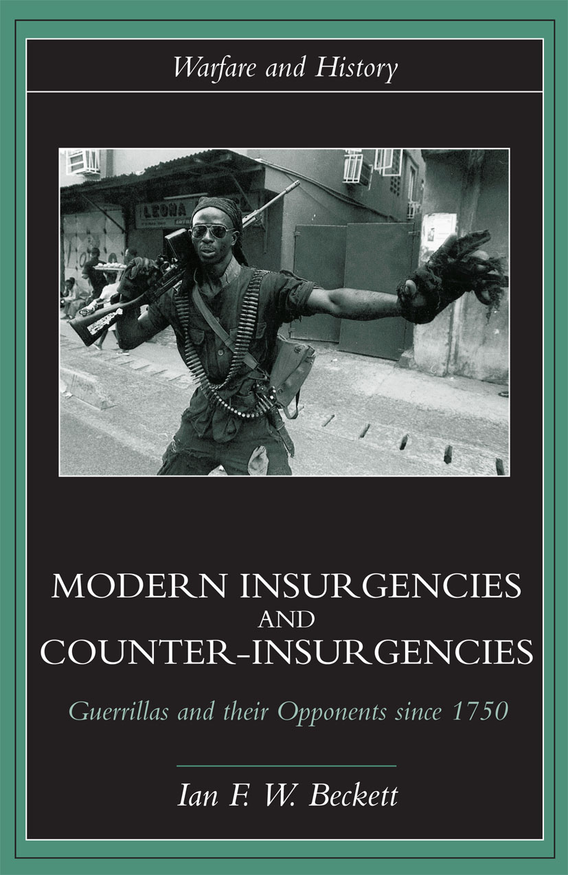 Modern Insurgencies and Counter-Insurgencies: Guerrillas and their Opponents since 1750 book cover