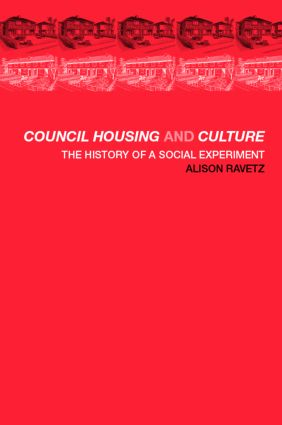 Council Housing and Culture: The History of a Social Experiment (Paperback) book cover
