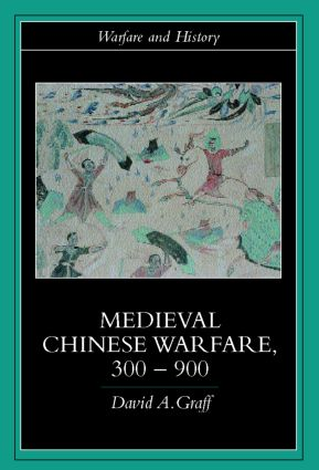Medieval Chinese Warfare 300-900 (Paperback) book cover