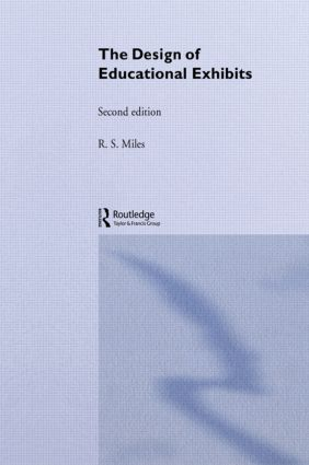 The Design of Educational Exhibits: 2nd Edition (Paperback) book cover