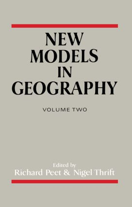 New Models In Geography V2: 1st Edition (Hardback) book cover