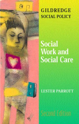 Social Work and Social Care: 2nd Edition (Paperback) book cover