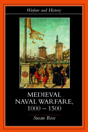 Medieval Naval Warfare 1000-1500 book cover