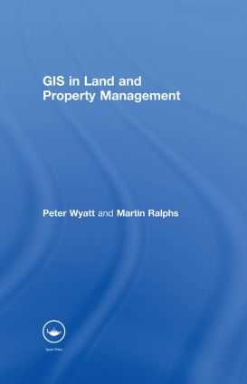 GIS in Land and Property Management: 1st Edition (Hardback) book cover