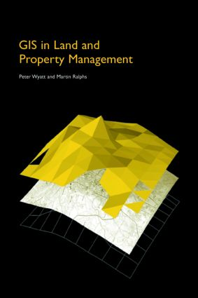 GIS in Land and Property Management: 1st Edition (e-Book) book cover