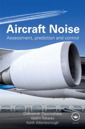Aircraft Noise: Assessment, Prediction and Control, 1st Edition (Hardback) book cover