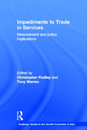 Impediments to Trade in Services: Measurements and Policy Implications (Hardback) book cover