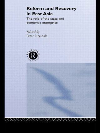 Reform and Recovery in East Asia (Paperback) book cover