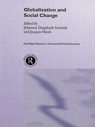Globalization and Social Change: 1st Edition (Hardback) book cover