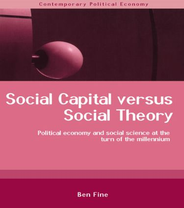 Social Capital Versus Social Theory: 1st Edition (e-Book) book cover