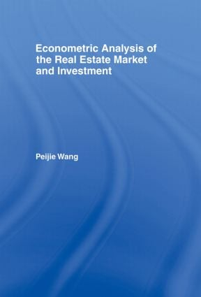 Econometric Analysis of the Real Estate Market and Investment (Hardback) book cover