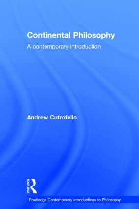 Continental Philosophy: A Contemporary Introduction book cover