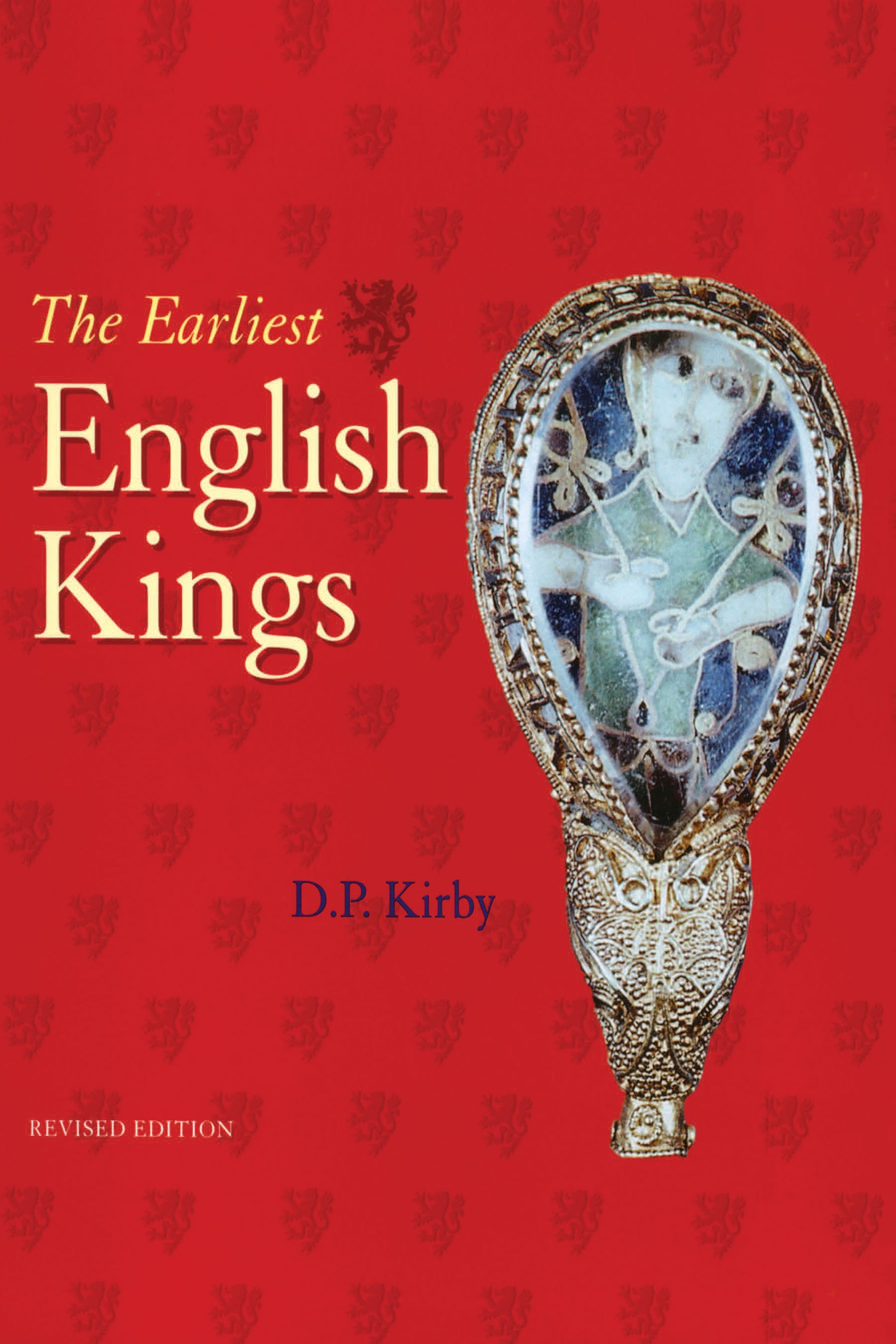 The Earliest English Kings: 2nd Edition (Paperback) book cover