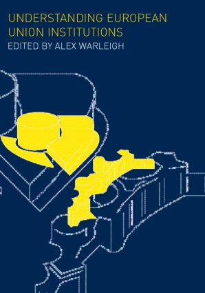 Understanding European Union Institutions: 1st Edition (Paperback) book cover