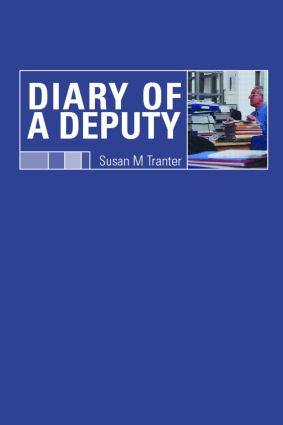 Diary of A Deputy: 1st Edition (Paperback) book cover