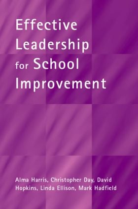 Effective Leadership for School Improvement (Paperback) book cover