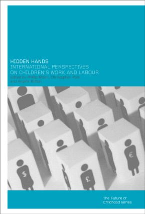 Hidden Hands: International Perspectives on Children's Work and Labour, 1st Edition (Paperback) book cover