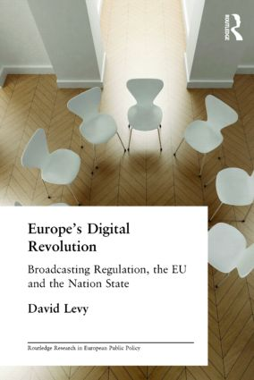 Europe's Digital Revolution: Broadcasting Regulation, the EU and the Nation State (Paperback) book cover