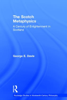 The Scotch Metaphysics: A Century of Enlightenment in Scotland book cover