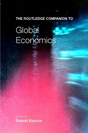 The Routledge Companion to Global Economics