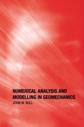 Numerical Analysis and Modelling in Geomechanics: 1st Edition (Hardback) book cover