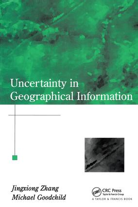 Uncertainty in Geographical Information book cover