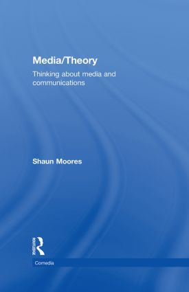 Media/Theory: Thinking about Media and Communications (Hardback) book cover