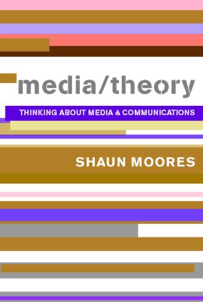 Media/Theory: Thinking about Media and Communications (Paperback) book cover