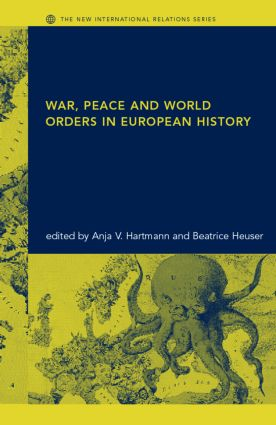 War, Peace and World Orders in European History