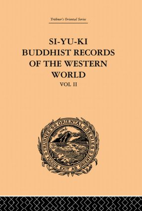 Si-Yu-Ki: Buddhist Records of the Western World