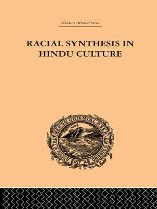 Racial Synthesis in Hindu Culture: 1st Edition (Paperback) book cover