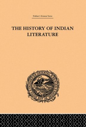 The History of Indian Literature: 1st Edition (Hardback) book cover