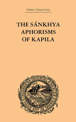 The Sankhya Aphorisms of Kapila: 1st Edition (Paperback) book cover