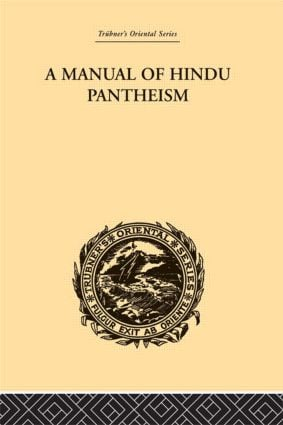 A Manual of Hindu Pantheism: The Vedantasara, 1st Edition (Paperback) book cover
