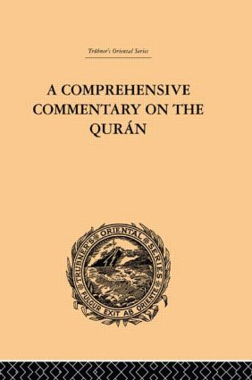 A Comprehensive Commentary on the Quran: Comprising Sale's Translation and Preliminary Discourse: Volume IV, 1st Edition (Hardback) book cover