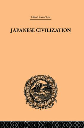 Japanese Civilization, its Significance and Realization: Nichirenism and the Japanese National Principles book cover
