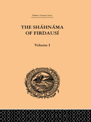 The Shahnama of Firdausi: Volume I book cover