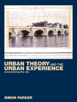 Urban Theory and the Urban Experience: Encountering the City (Paperback) book cover