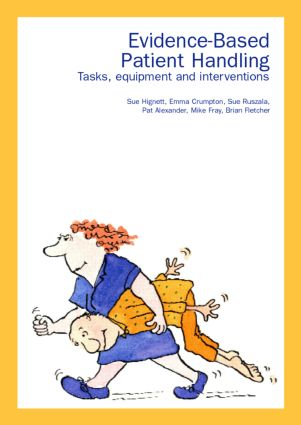 Evidence-Based Patient Handling: Techniques and Equipment book cover