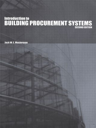 An Introduction to Building Procurement Systems: 2nd Edition (Paperback) book cover