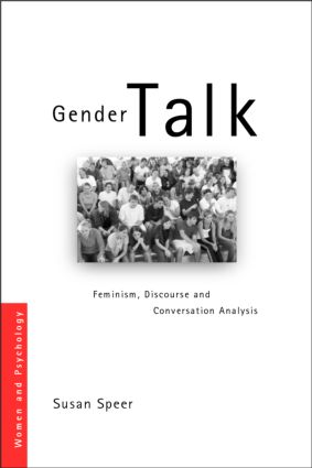 INTRODUCTION: FEMINISM, DISCOURSE AND CONVERSATION ANALYSIS
