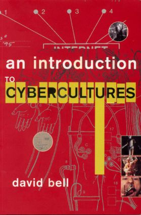 An Introduction to Cybercultures (Paperback) book cover