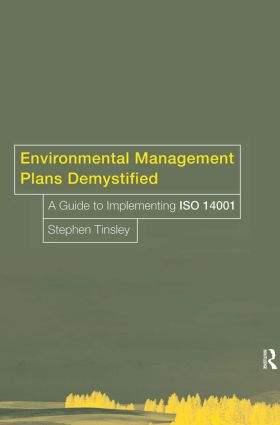 Environmental Management Plans Demystified: A Guide to ISO14001, 1st Edition (Paperback) book cover