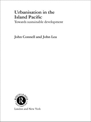 Urbanisation in the Island Pacific: Towards Sustainable Development book cover