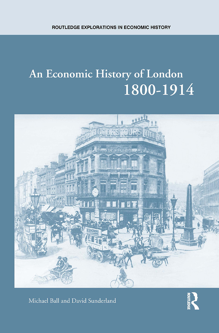 An Economic History of London 1800-1914 (Hardback) book cover