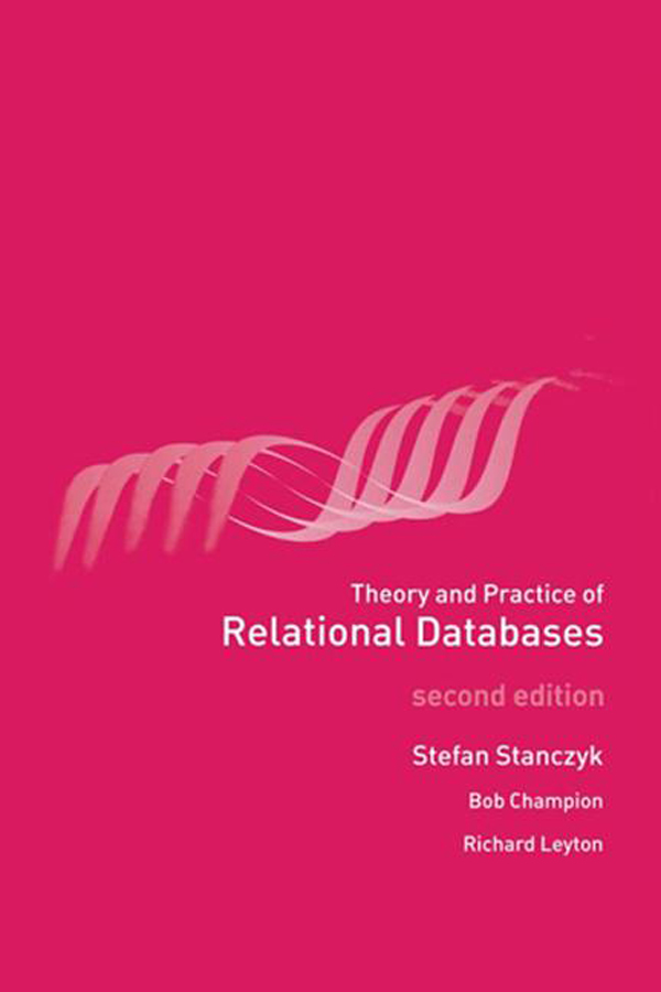 Theory and Practice of Relational Databases: 2nd Edition (Paperback) book cover