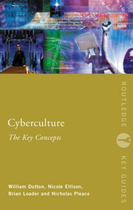 Cyberculture: The Key Concepts (Paperback) book cover