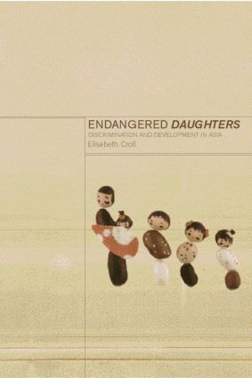 Endangered Daughters: Discrimination and Development in Asia, 1st Edition (Paperback) book cover