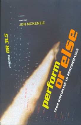 Perform or Else: From Discipline to Performance, 1st Edition (Paperback) book cover